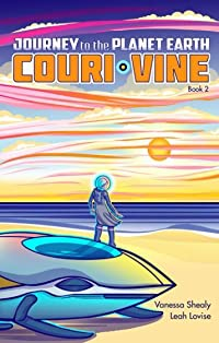 Journey to the Planet Earth (COURI VINE book 2)