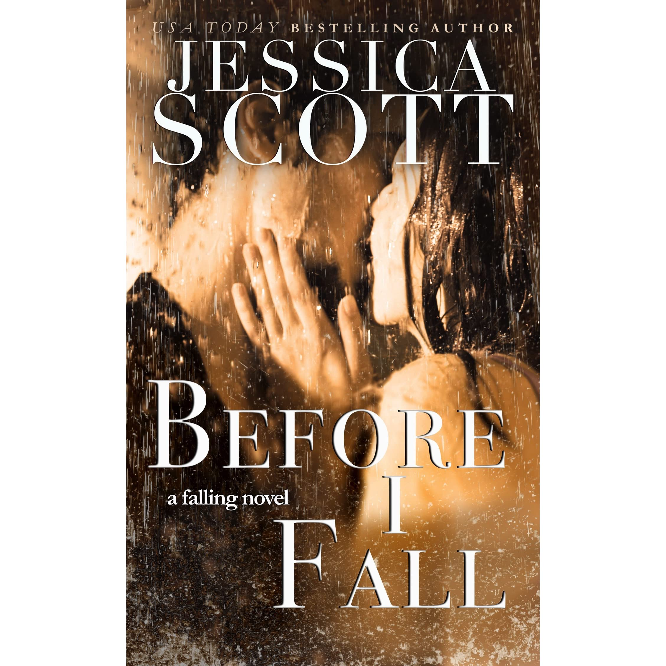 Before I Fall (falling, #1) By Jessica Scott — Reviews, Discussion,  Bookclubs, Lists