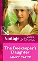 The Beekeeper's Daughter (Mills & Boon Vintage Superromance)