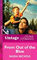 From Out Of The Blue (Mills & Boon Vintage Superromance)