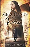 Merchants of Virtue (The Huguenot Connection Book 1)