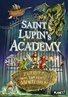 Saint Lupin's Academy: Zutritt nur für echte Abenteurer!