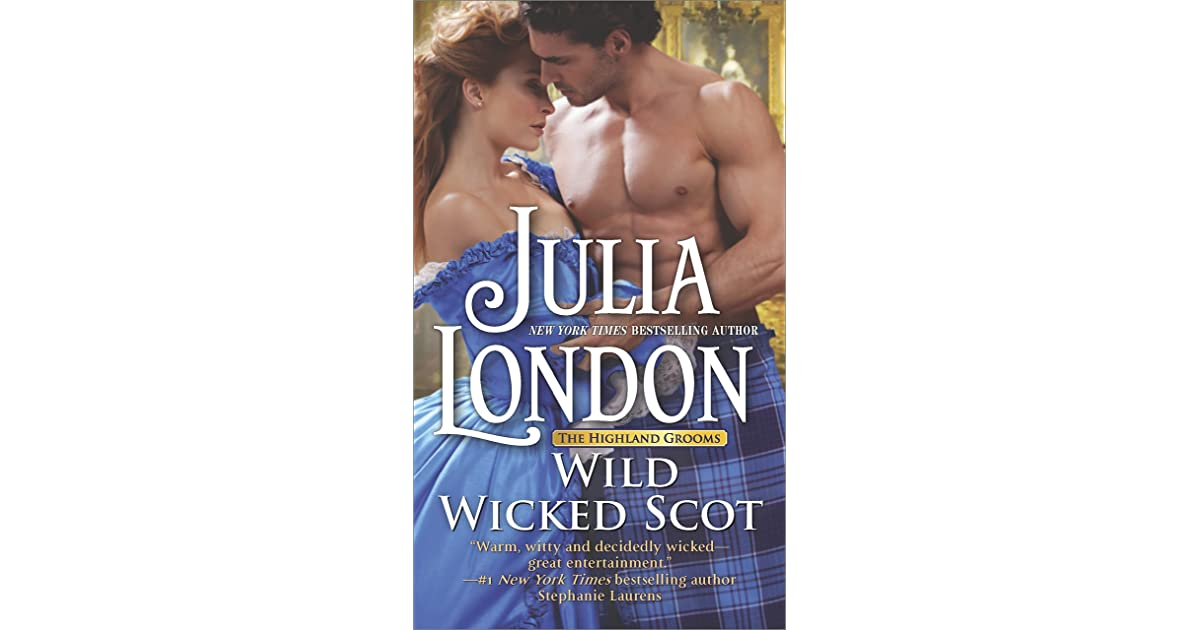 Wild wicked scot highland grooms 1 by julia london fandeluxe Choice Image
