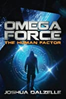 The Human Factor (Omega Force #8)