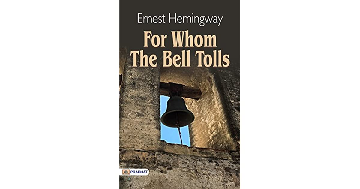 an analysis of roberts mission in for whom the bell tolls by ernest hemingway