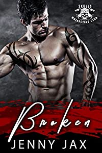 Broken (Skulls MC Book 1)