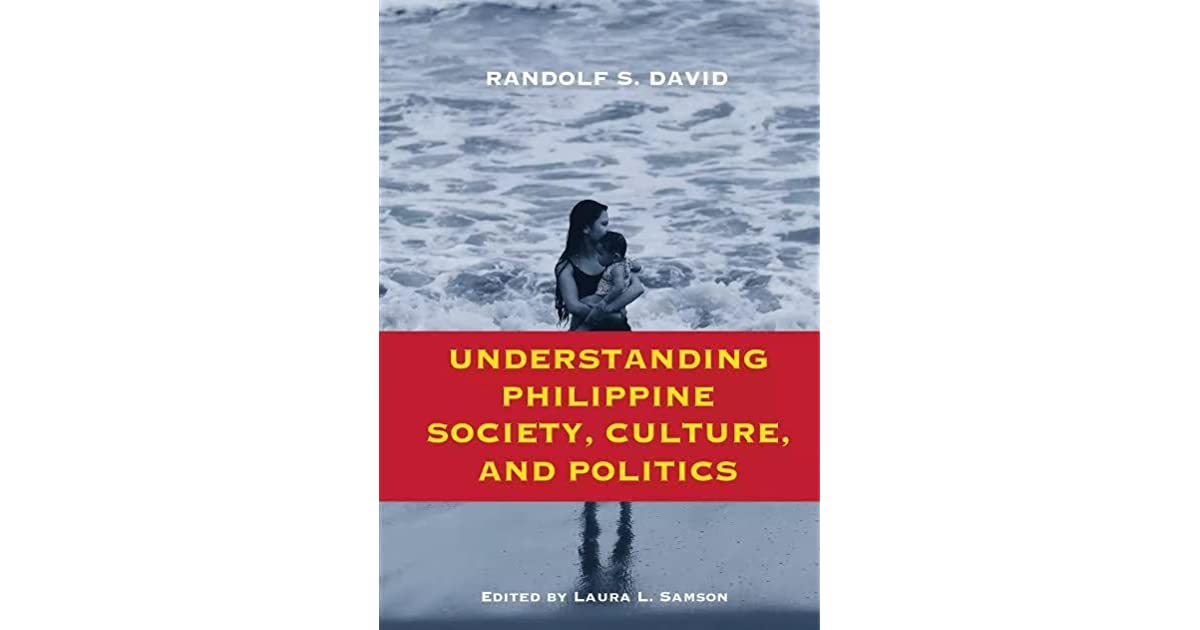 Understanding Philippine Society, Culture, and Politics by ...