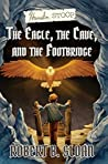 The Eagle, the Cave, and the Footbridge (Hamelin Stoop, #1)
