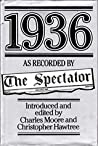 """1936 as Recorded by """"The Spectator"""""""