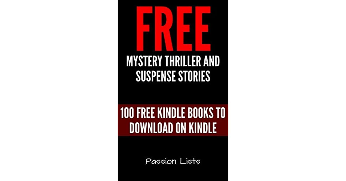 Free Mystery Thriller and Suspense Stories: 100 Free Kindle