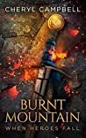 Burnt Mountain When Heroes Fall (Burnt Mountain, #5)