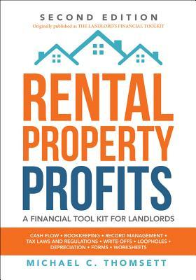 Rental-Property Profits A Financial Tool Kit for Landlords, Second Edition