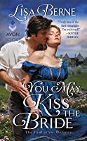 You May Kiss the Bride (The Penhallow Dynasty, #1)