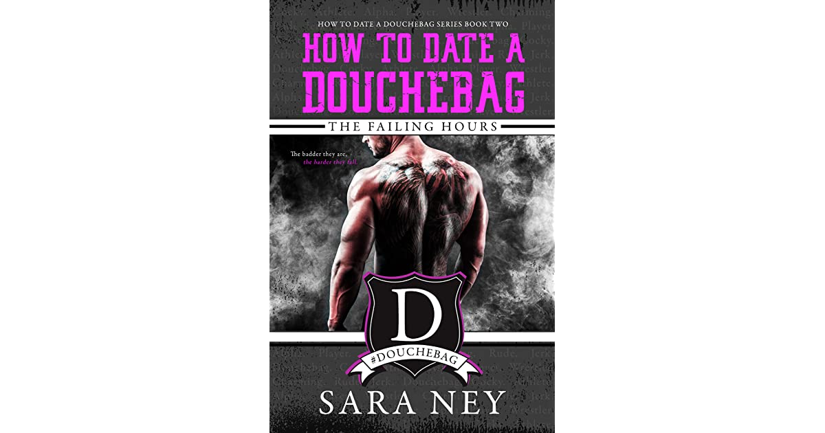 "dating a douchebag Caroline cranshaw: what to do if you're dating a 'douchebag' as a former douche-magnet myself, i can now spot a ""douchebag"" (a label."