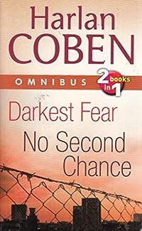 Darkest Fear/No Second Chance duo