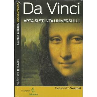 Da Vinci Arta şi Ştiinţa Universului by Alessandro Vezzosi