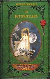 Resurrection (Les Chroniques du ButterflyLand, #2)