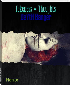 Fakeness = Thoughts (Deeper Level #8)
