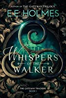 Whispers of the Walker