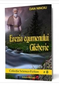 Erezia egumenului Glicherie (Colecția Science-Fiction #8)