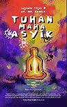 Tuhan Maha Asyik