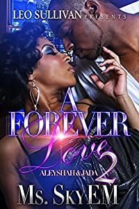 A Forever Love 2: Aleyshah and Jada