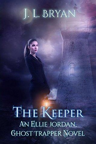 The Keeper (Ellie Jordan, Ghost Trapper #8)