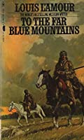 Far Blue Mountains