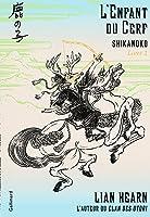 L'Enfant du Cerf (Shikanoko, #1)