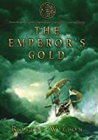 The Emperor's Gold (The Archives of the Comptrollerate-general for Scrutiny and Survey)