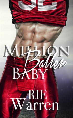 Million Baller Baby (Bad Boy Ballers, #1)