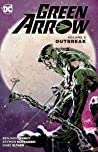 Green Arrow, Volume 9: Outbreak