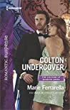 Colton Undercover (The Coltons of Shadow Creek #2)