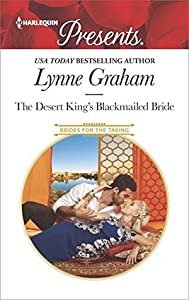 The Desert King's Blackmailed Bride (Brides for the Taking #1)