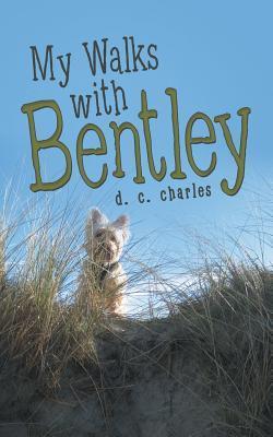 My Walks with Bentley