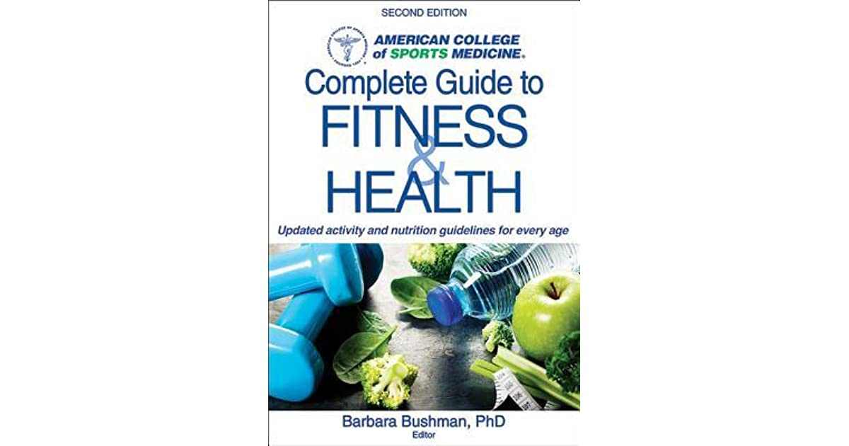 Acsm's Complete Guide to Fitness & Health by Barbara Bushman