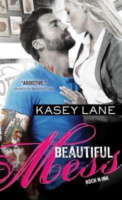 Beautiful Mess (Rock 'n' Ink, #2)