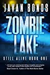 Zombie Lake (Still Alive #1)