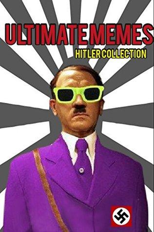 Ultimate Memes Hitler Collection: https://chrome.google.com/webstore/detail/getthemall-video-download/nbkekaeindpfpcoldfckljplboolgkfm?utm_source=chrome-app-launcher-info-dialog (Memes Funny Book 2)