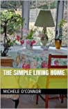 The Simple Living Home