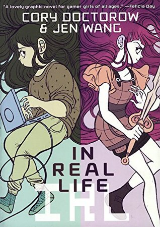 In Real Life by Cory Doctorow