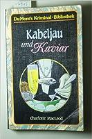 Kabeljau und Kaviar