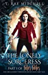 The Lonely Sorceress (Fate's Fables #1)