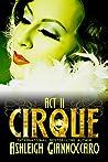 Cirque Act 2 (Cirque, #2)