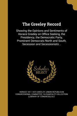 The Greeley Record  by  Horace Greeley