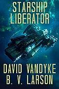 Starship Liberator (Galactic Liberation, #1)