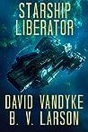 Starship Liberator (Galactic Liberation, #1) ebook review