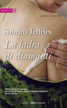 La ladra di diamanti (The Dukes Men, #2)  by  Sabrina Jeffries