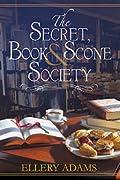 The Secret, Book & Scone Society (Secret, Book, & Scone Society, #1)