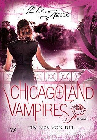 Ein Biss von dir (Chicagoland Vampires, #13)